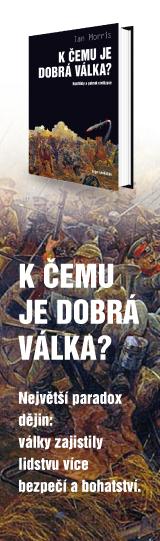 K čemu je dobrá válka?