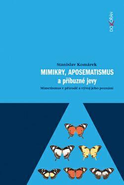 Obalka Mimikry, aposematismus a příbuzné jevy