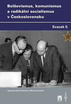 Obalka Bolševismus, komunismus a radikální socialismus v Československu II.