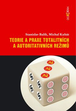 Obalka Teorie a praxe totalitních a autoritativních režimů
