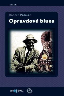 Obalka Opravdové blues