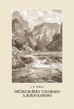 Obalka Průzkum řeky Colorado a jejích kaňonů