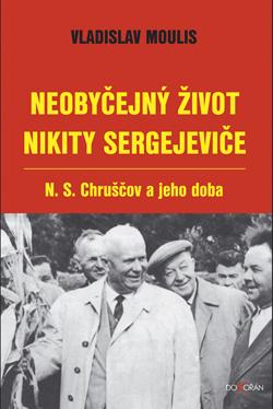 Obalka Neobyčejný život Nikity Sergejeviče