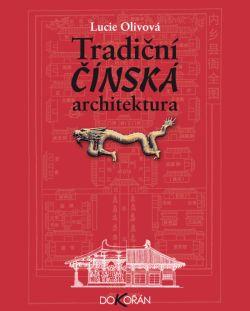 Obalka Tradiční čínská architektura