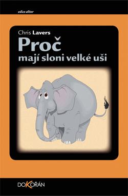 Obalka Proč mají sloni velké uši
