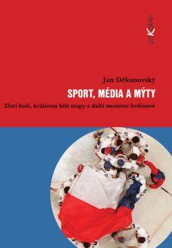 Obalka Sport, média a mýty