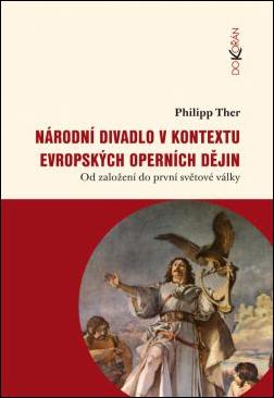 Obalka Národní divadlo v kontextu evropských operních dějin