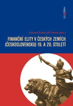 Obalka Finanční elity v českých zemích (Československu) 19. a 20. století