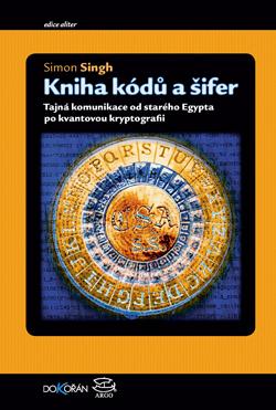 Obalka Kniha kódů a šifer. Druhé vydání.