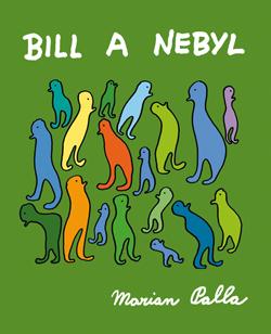 Obalka Bill a Nebyl