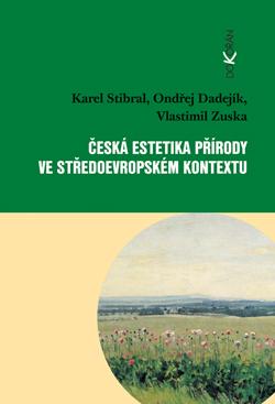 Obalka Česká estetika přírody ve středoevropském kontextu
