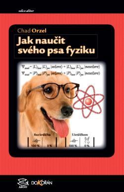Obalka Jak naučit svého psa fyziku