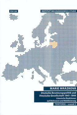 Obalka Deutsche Besatzungspolitik und litauische Gesellschaft 1941-1944