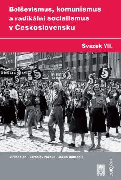 Obalka Bolševismus, komunismus a radikální socialismus v Československu VII.