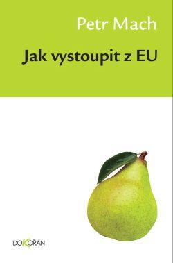 Obalka Jak vystoupit z EU. Elektronické vydání