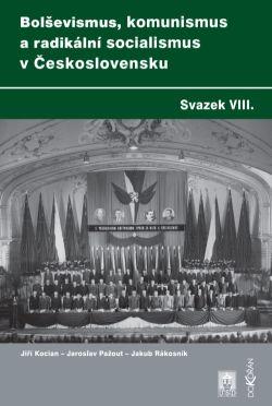 Obalka Bolševismus, komunismus a radikální socialismus v Československu VIII.
