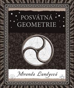 Obalka Posvátná geometrie. Druhé vydání