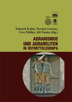 Obalka Agrarrismus und Agrareliten in Ostmitteleuropa