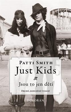 Obalka Just Kids. Druhé, doplněné vydání
