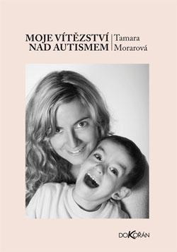 Obalka Moje vítězství nad autismem