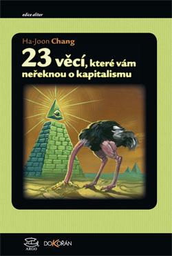 Obalka 23 věcí, které vám neřeknou o kapitalismu