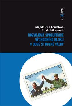 Obalka Rozvojová spolupráce východního bloku v době studené války