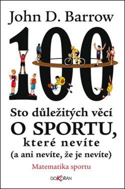 Obalka Sto důležitých věcí o sportu, které nevíte (a ani nevíte, že je nevíte)