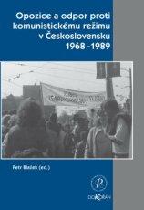 Opozice a odpor proti komunistickému režimu v Československu 1968-1989