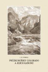 Průzkum řeky Colorado a jejích kaňonů
