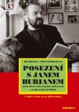 Posezení s Janem Burianem  aneb třicet televizních rozhovorů s neobyčejnými lidmi