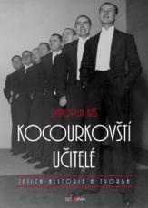 Kocourkovští učitelé, jejich historie a tvorba