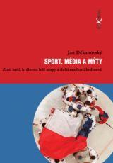Sport, média a mýty