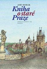 Kniha o staré Praze (2. vydání)