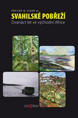 Svahilské pobřeží. Dvanáct let ve východní Africe