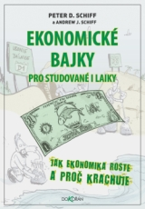 Ekonomické bajky pro studované i  laiky