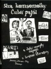 Slza komsomolky, Čubčí pajšl a další recepty nápojů z krásné literatury