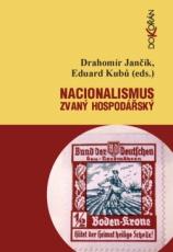 Nacionalismus zvaný hospodářský. Elektronické vydání