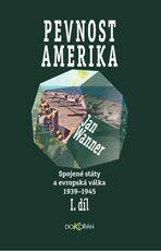 Spojené státy a evropská válka 1939-1945, díl I, Pevnost Amerika