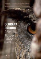 Ochrana přírody z pohledu biologa