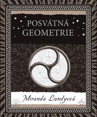 Posvátná geometrie. Druhé vydání