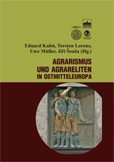 Agrarrismus und Agrareliten in Ostmitteleuropa