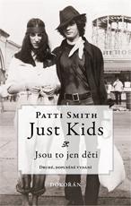Just Kids. Druhé, doplněné vydání